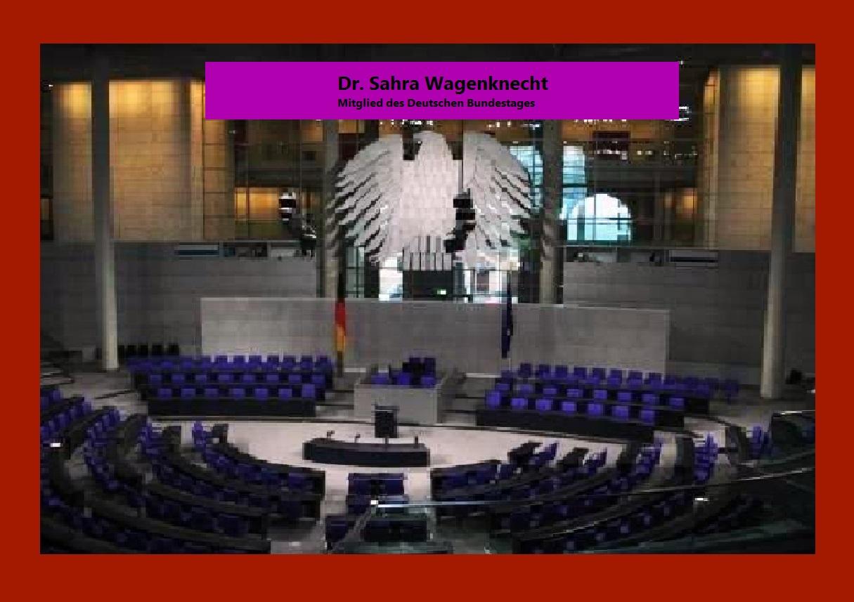 Dr. Sahra Wagenknecht, Mitglied des Deutschen Bundestages - Hauptstadt Berlin - Blick in den Plenarsaal des Deutschen Bundestages. Foto: Eckart Kreitlow