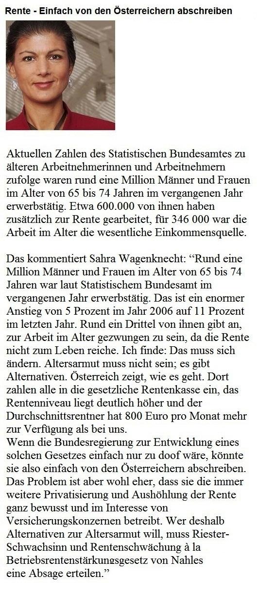 Vorschlag zur Rentenversicherung in Deutschland von Dr. Sahra Wagenknecht, Fraktionsvorsitzende DIE LINKE im Deutschen Bundestag: Einfach von den Österreichern abschreiben!
