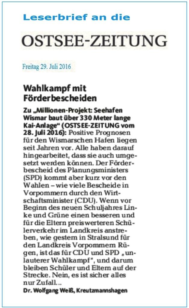 Dr. Wolfgang Wei� - Wahlkampf mit F�rdermittelbescheiden! Ein Leserbrief an die Ostsee-Zeitung -
