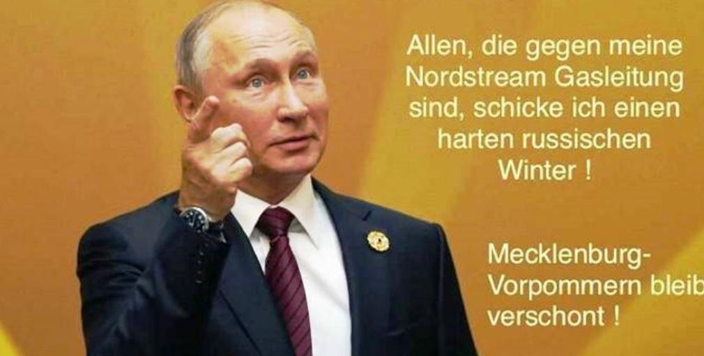 Aus dem Posteingang von Siegfried Dienel vom 08.02.2021 - Drohung von Wladimir Putin: 'Allen, die gegen meine Nord Stream Gasleitung sind, schicke ich einen harten russischen Winter! Mecklenburg-Vorpommern bleibt verschont!'