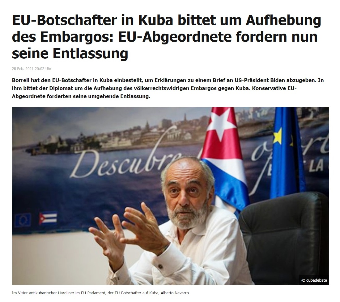 EU-Botschafter in Kuba bittet um Aufhebung des Embargos: EU-Abgeordnete fordern nun seine Entlassung - RT DE - 28 Feb. 2021 20:02 Uhr