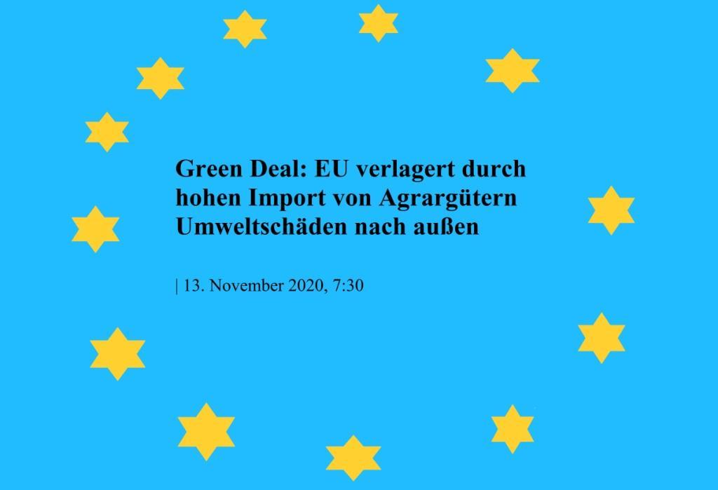 Green Deal: EU verlagert durch hohen Import von Agrargütern Umweltschäden nach außen - The World News Monitor - Fakten, Analyse, Nachhaltigkeit - 16.07.2020