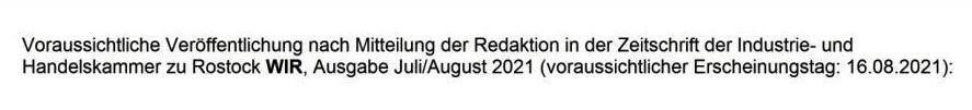 IHK zu Rostock - IHK-Wahl 2021 vom 4.Oktober bis 1. November 2021 - Eckart Kreitlow - Ferienhof-Gästehaus 'Am Kiefernwald' - Zimmervermietung seit 1993 | Inhaber - Ich kandidiere, weil... - Voraussichtliche Veröffentlichung nach Mitteilung der Redaktion in der Zeitschrift der Industrie- und Handelskammer zu Rostock WIR, Ausgabe Juli/August 2021 (voraussichtlicher Erscheinungstag: 16.08. 2021) mit nachfolgenden Text und Foto:
