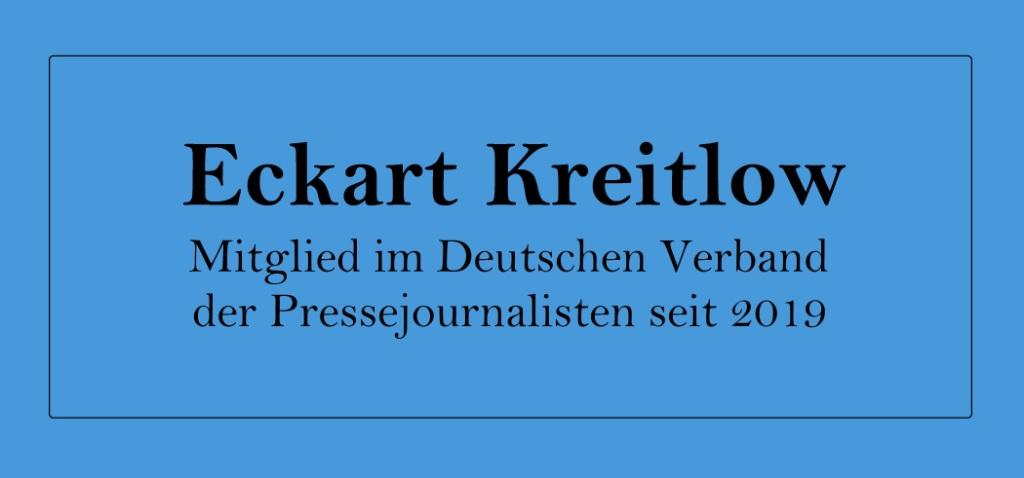 Eckart Kreitlow - Mitglied im Deutschen Verband der Pressejournalisten (DVPJ) seit 2019