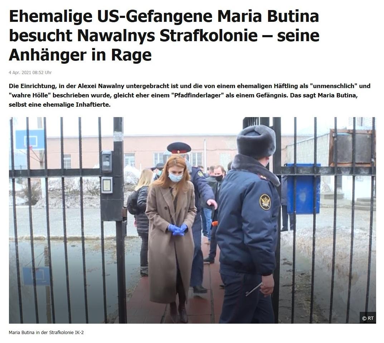 Ehemalige US-Gefangene Maria Butina besucht Nawalnys Strafkolonie – seine Anhänger in Rage -  RT DE -  4 Apr. 2021 08:52 Uhr