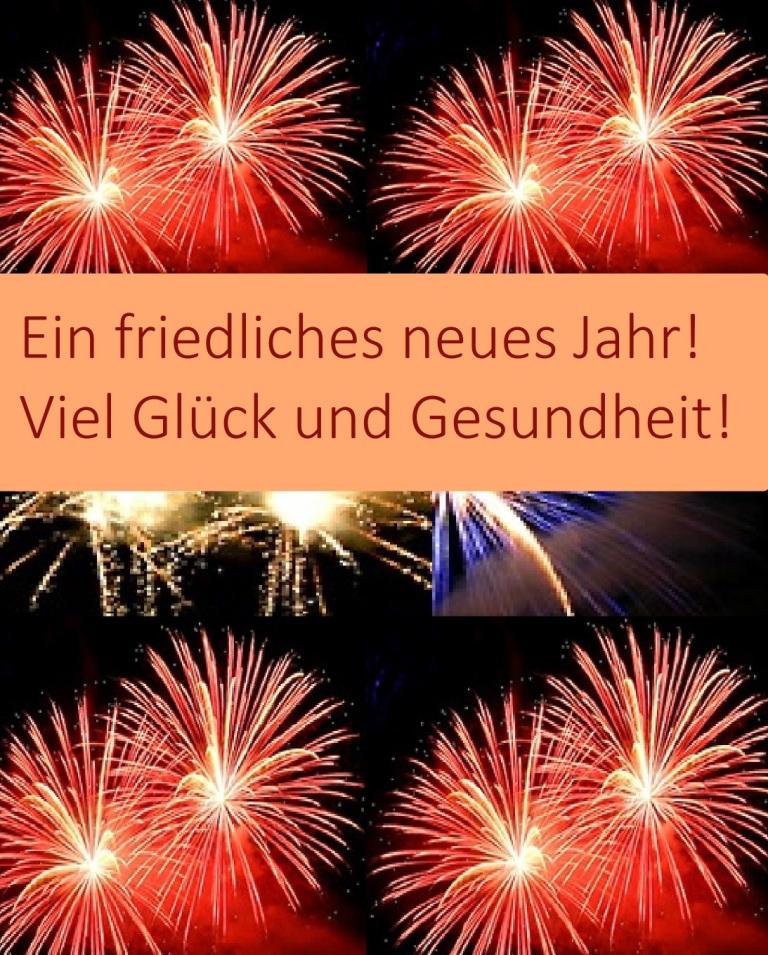 Ein friedliches neues Jahr! Viel Glück und Gesundheit!