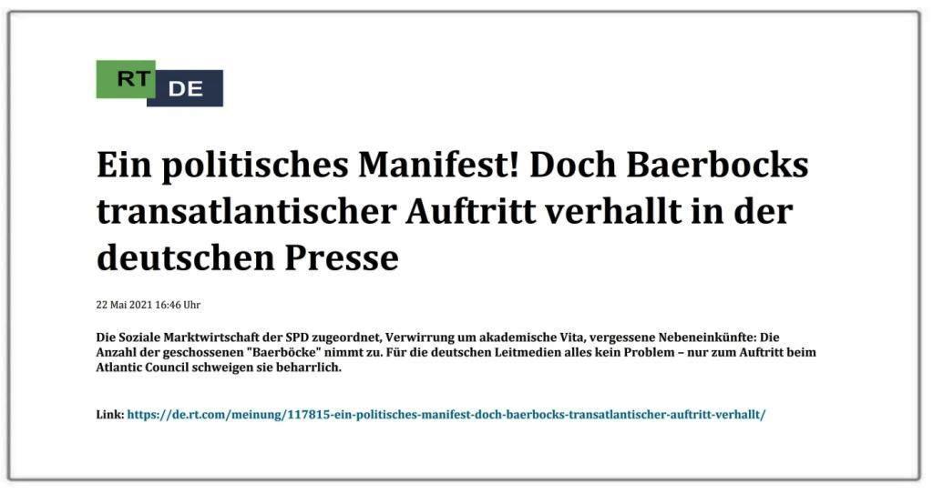 Ein politisches Manifest! Doch Baerbocks transatlantischer Auftritt verhallt in der deutschen Presse -  RT DE - 22 Mai 2021 16:46 Uhr - Link: https://de.rt.com/meinung/117815-ein-politisches-manifest-doch-baerbocks-transatlantischer-auftritt-verhallt/