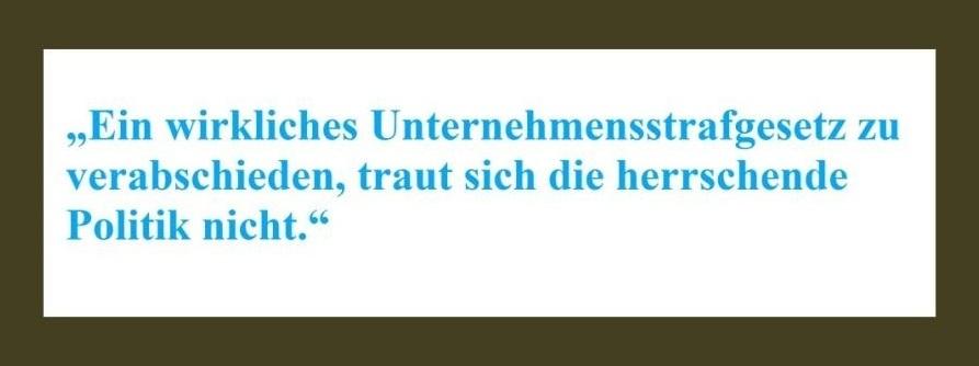 'Ein wirkliches Unternehmensstrafgesetz zu verabschieden, traut sich die herrschende Politik nicht.' - NachDenkSeiten - Die kritische Website - 03.08.2020