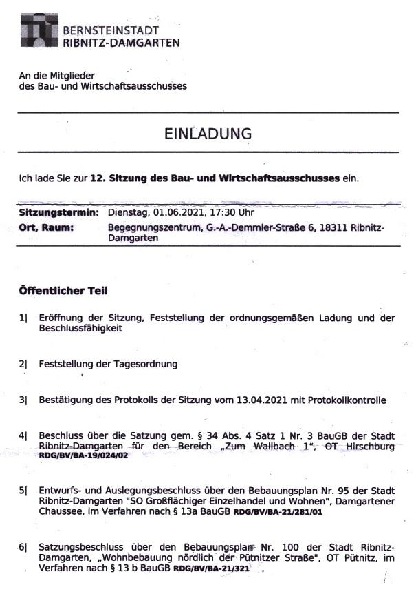 Einladung und Tagesordnung der 12. Sitzung dieser Legislaturperiode des Bau- und Wirtschaftsausschusses der Stadtvertretung Ribnitz-Damgarten am Dienstag, dem 01. Juni 2021, Beginn: 17:30 Uhr, im Begegnungszentrum unserer Bernsteinstadt Ribnitz-Damgarten in der G.-A.-Demmler-Straße 6