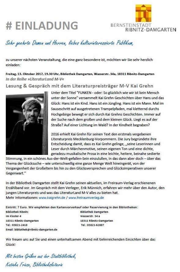Lesung & Gespräch mit dem Literaturpreisträger Mecklenburg-Vorpommern Kai Grehn am Freitag, den 13. Oktober 2017, um 19.30 Uhr in der Bibliothek Damgarten, Wasserstraße 34a, 18311 Ribnitz-Damgarten