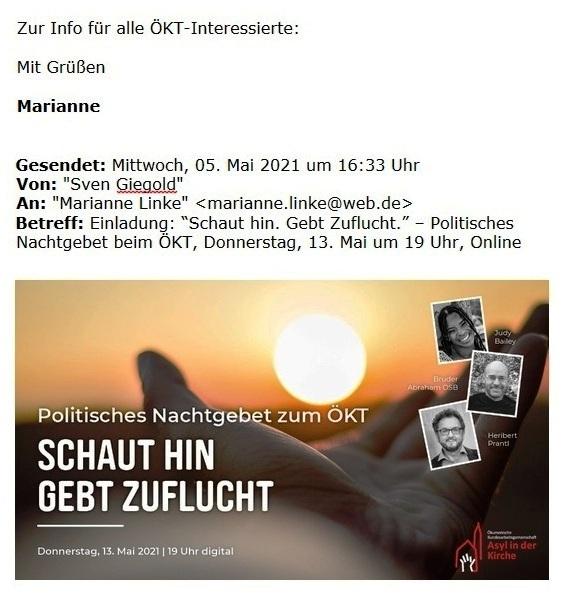 Einladung: 'Schaut hin. Gebt Zuflucht.' – Politisches Nachtgebet beim ÖKT, Donnerstag, 13. Mai um 19 Uhr, Online - Aus dem Posteingang vom 05.05.2021 von Dr. Marianne Linke - Abschnitt 1