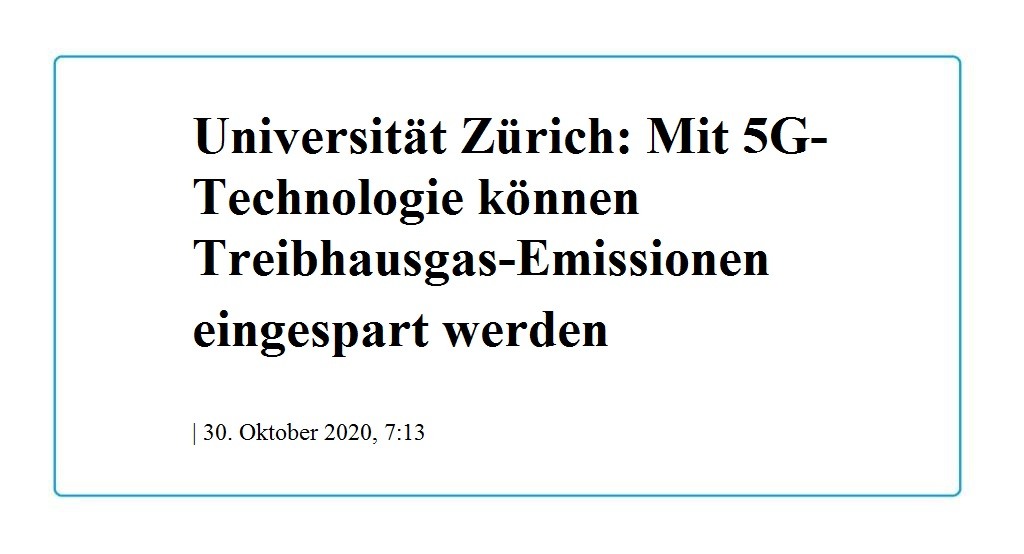 Universität Zürich: Mit 5G-Technologie können Treibhausgas-Emissionen eingespart werden - The World News Monitor - Fakten, Analyse, Nachhaltigkeit - 30.10.2020
