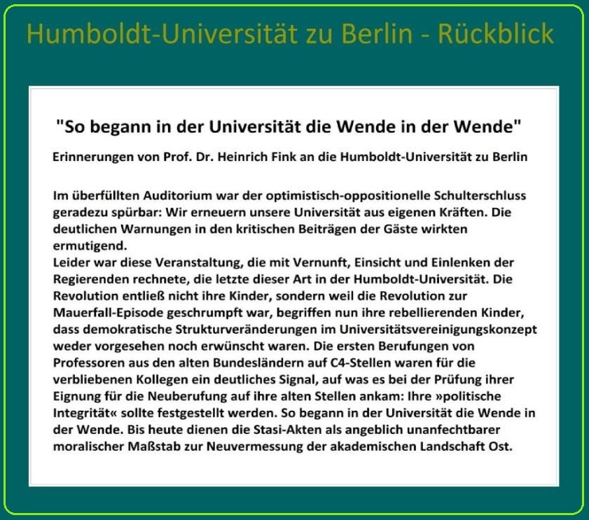 Humboldt-Universität zu Berlin - Rückblick - Erinnerungen von  Professor Dr. theol. Heinrich Fink, damaliger Rektor der Humboldt-Universität zu Berlin. Im November 1991 skandierten die Studenten: Unseren Heiner nimmt uns keiner!