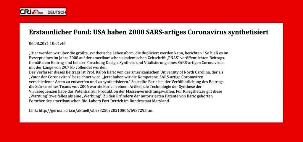 Erstaunlicher Fund: USA haben 2008 SARS-artiges Coronavirus synthetisiert - CRI online Deutsch - 06.08.2021 10:01:46  - Link: http://german.cri.cn/aktuell/alle/3250/20210806/693729.html