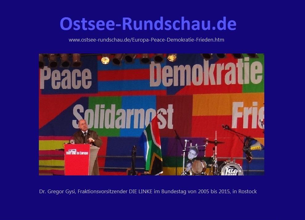 Europa - Peace - Demokratie - Frieden - Dr. Gregor Gysi in Rostock -  Ostsee-Rundschau.de