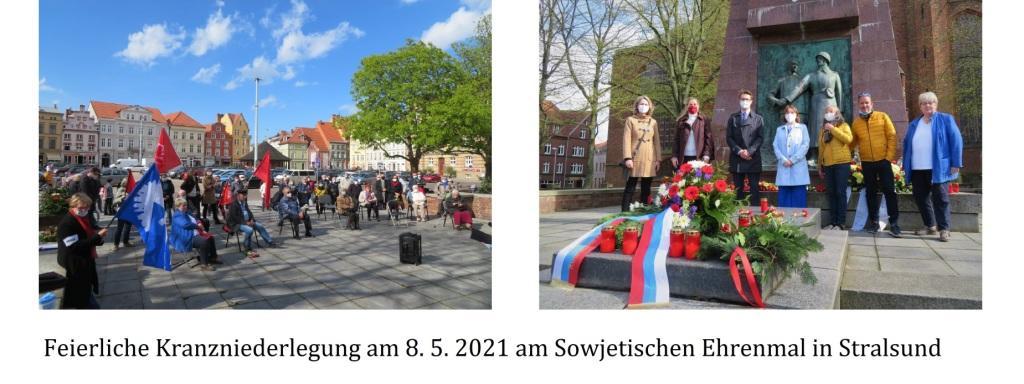 Feierliche Kranzniederlegung am 8. 5. 2021 am Sowjetischen Ehrenmal in Stralsund - Aus dem Posteingang von Siegfried Dienel vom 17.05.2021 - Abschnitt 2