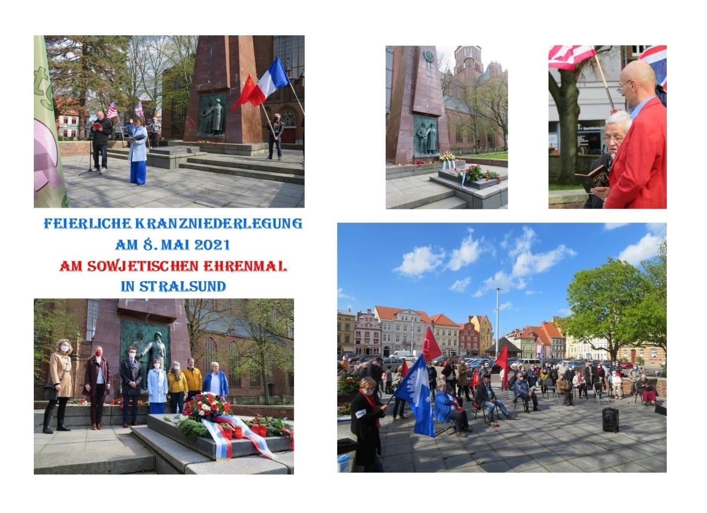 Feierliche Kranzniederlegung am 8. 5. 2021 am Sowjetischen Ehrenmal in Stralsund - Aus dem Posteingang von Siegfried Dienel vom 17.05.2021 - Abschnitt 1