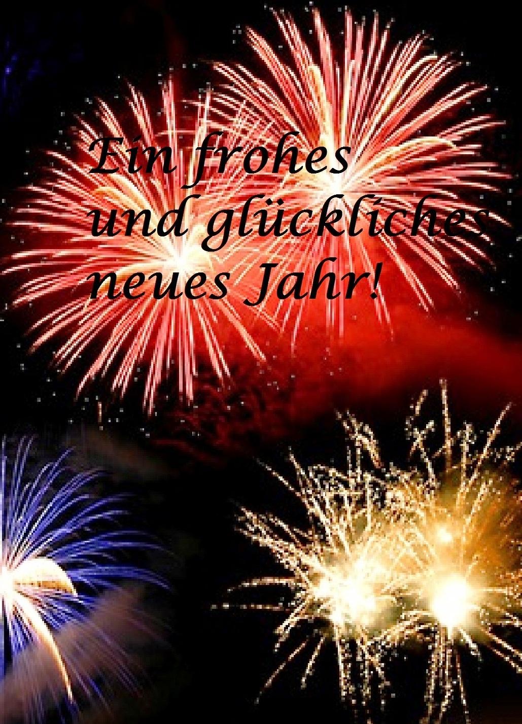 Ein frohes und glückliches neues Jahr!