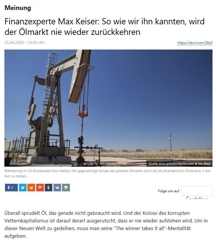 Meinung - Finanzexperte Max Keiser: So wie wir ihn kannten, wird der Ölmarkt nie wieder zurückkehren - RT Deutsch - 25.04.2020