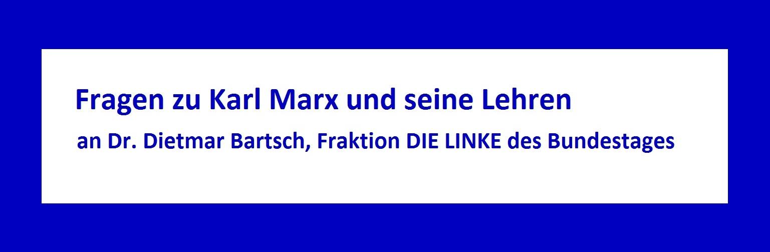 Fragen zu Karl Marx und seine Lehren an Dr. Dietmar Bartsch, Fraktion DIE LINKE des Deutschen Bundestages, während unseres Bundestagsbesuches am 16.Dezember 2011.