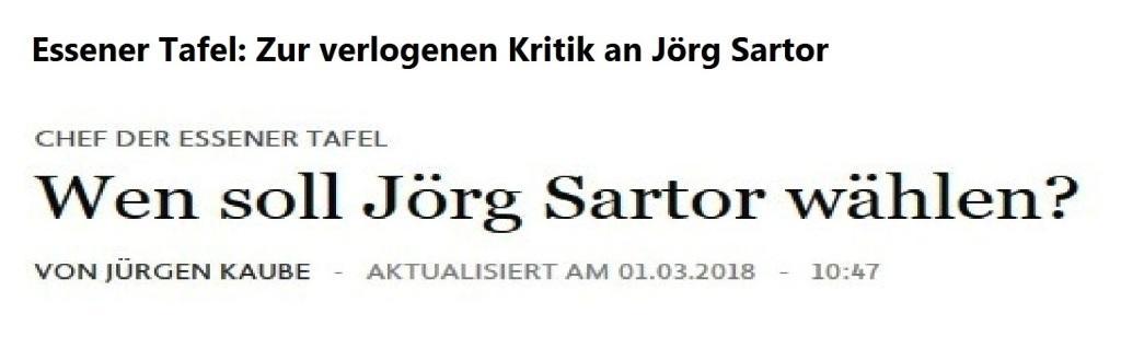 Wen soll Jörg Sartor wählen? - Feuilleton - Frankfurter Allgemeine -  Von Jürgen Kaube - Aktualisiert am 01.03.2018 - 10:47 - Essener Tafel: Zur verlogenen Kritik an Jörg Sartor