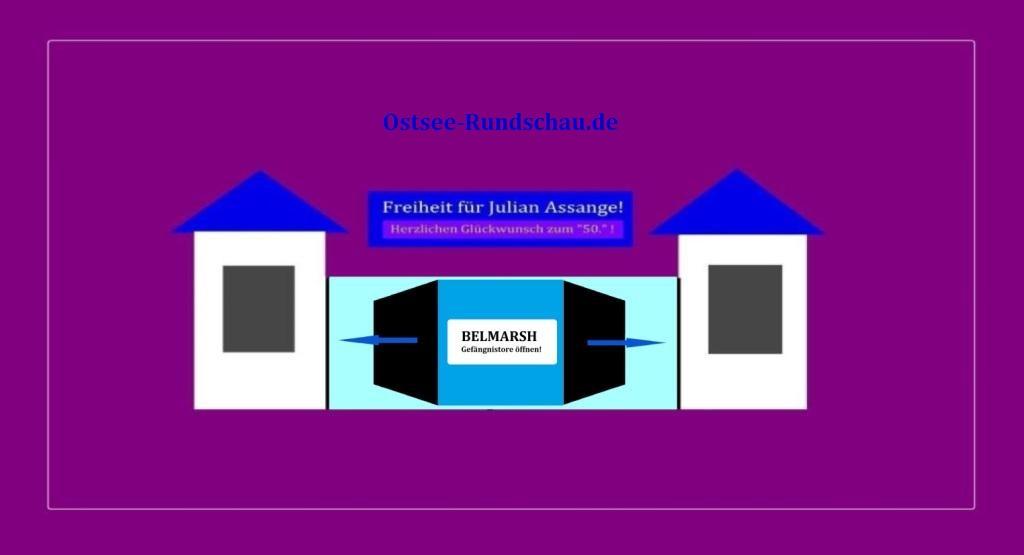 Ostsee-Rundschau.de - Belmarsh: Gefängnistore öffnen! - Freiheit für Julian Assange! Herzlichen Glückwunsch zu Deinem  50. Geburtstag, lieber Julian!