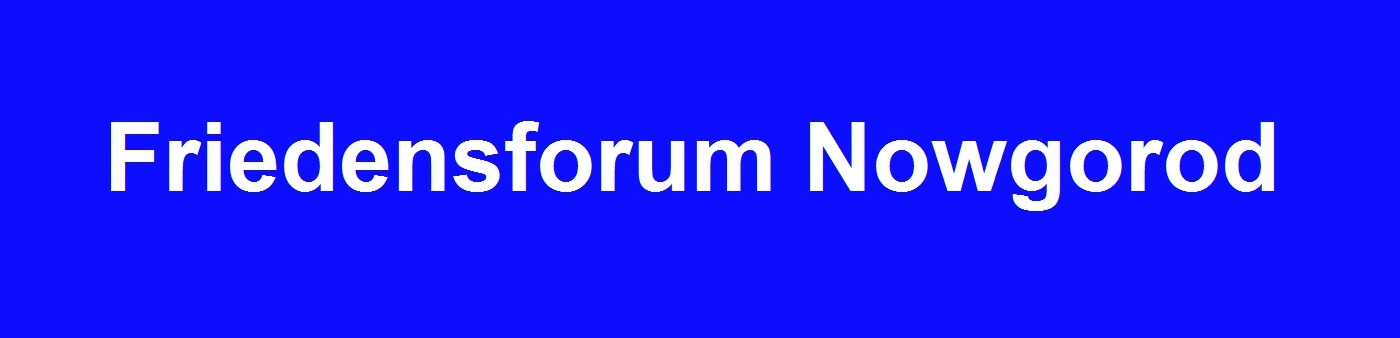 Friedensforum Nowgorod vom 9. bis 11.Juni 2015