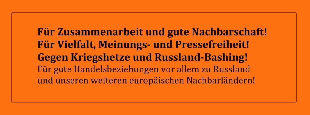 Für Zusammenarbeit und gute Nachbarschaft! - Für Vielfalt, Meinungs- und Pressefreiheit! - Gegen Kriegshetze und Russland-Bashing! - Für gute Handelsbeziehungen vor allem zu Russland und unseren weiteren europäischen Nachbarländern! - Ostsee-Rundschau.de