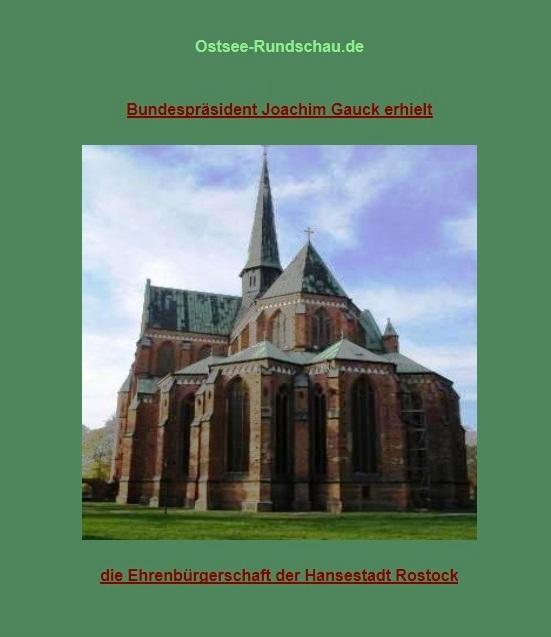 Bundespräsident Joachim Gauck erhielt die Ehrenbürgerschaft der Hansestadt Rostock
