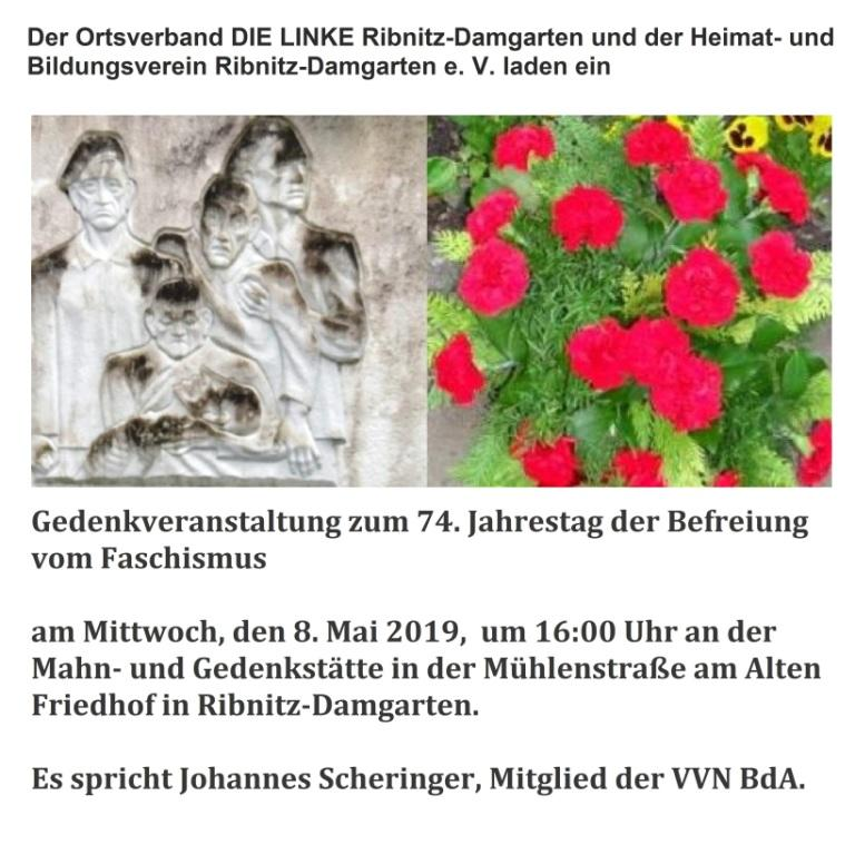 Gedenkveranstaltung des Ortsverbandes  DIE LINKE Ribnitz-Damgarten und des Heimat- und Bildungsvereins Ribnitz-Damgarten e. V.  am 8. Mai 2019 zum 74.Jahrestag der Befreiung des deutschen Volkes vom Faschismus in Ribnitz-Damgarten an der Mahn- und Gedenkstätte beim Alten Friedhof. Es spricht Johannes Scheringer, Mitglied der Vereinigung der Verfolgten des Naziregimes Bund der Antifaschistinnen und Antifaschisten.