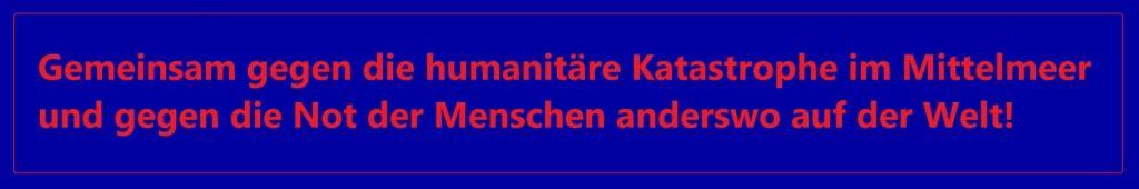 Gemeinsam gegen die humanitäre Katastrophe im Mittelmeer und gegen die Not der Menschen anderswo auf der Welt! - Neue Unabhängige Onlinezeitungen (NUOZ) Ostsee-Rundschau.de - NUOZ-Sonderseiten-Eingang - http://www.ostsee-rundschau.de/Nuozsonderseiten.htm