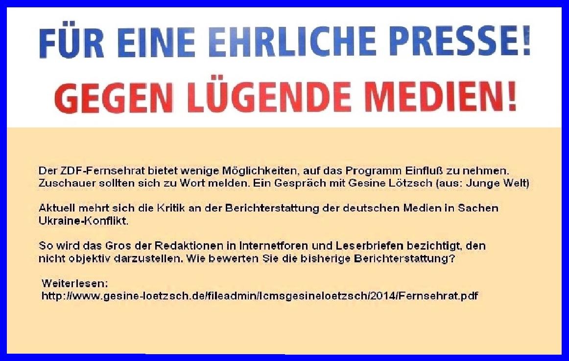 Für eine ehrliche Presse! Gegen lügende Medien! Aktuell mehrt sich die Kritik an der Berichterstattung der bundesdeutschen Medien, auch am ZDF. Leser und Zuschauer sollten sich zu Wort melden...