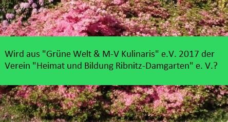 Gibt es bald in der Bernsteinstadt  Ribnitz-Damgarten den Heimat- und Bildungsverein Ribnitz-Damgarten e.V.?