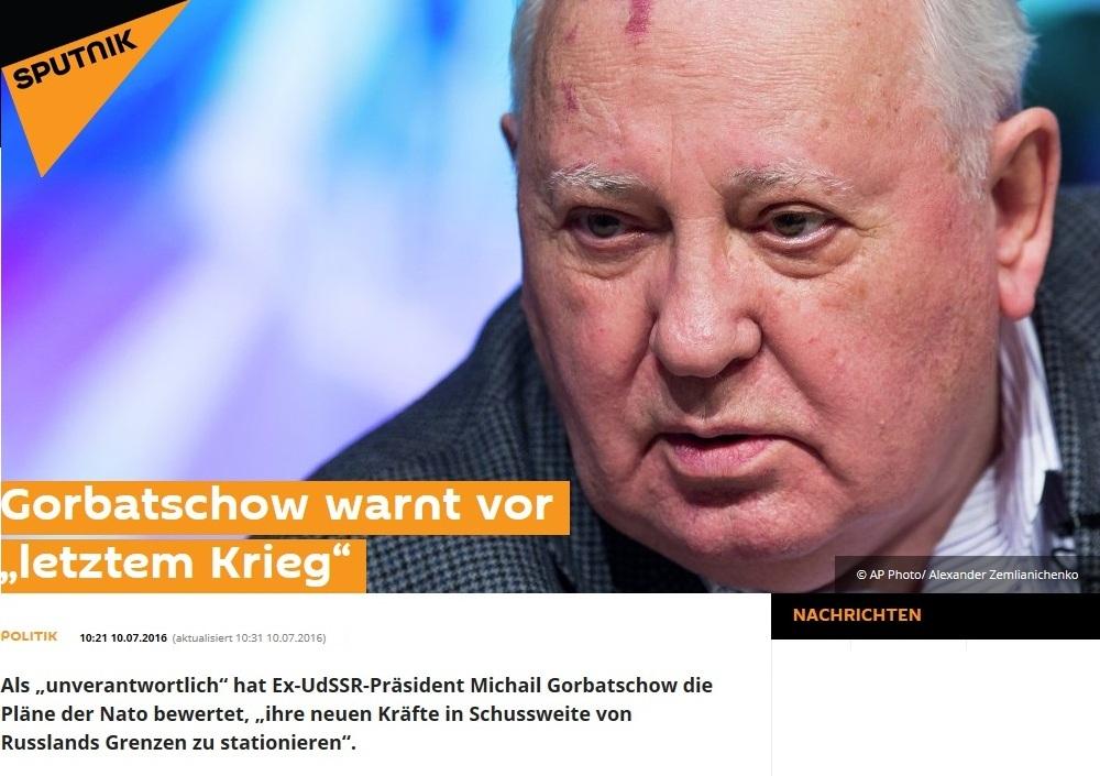 Gorbatschow warnt vor letztem Krieg.