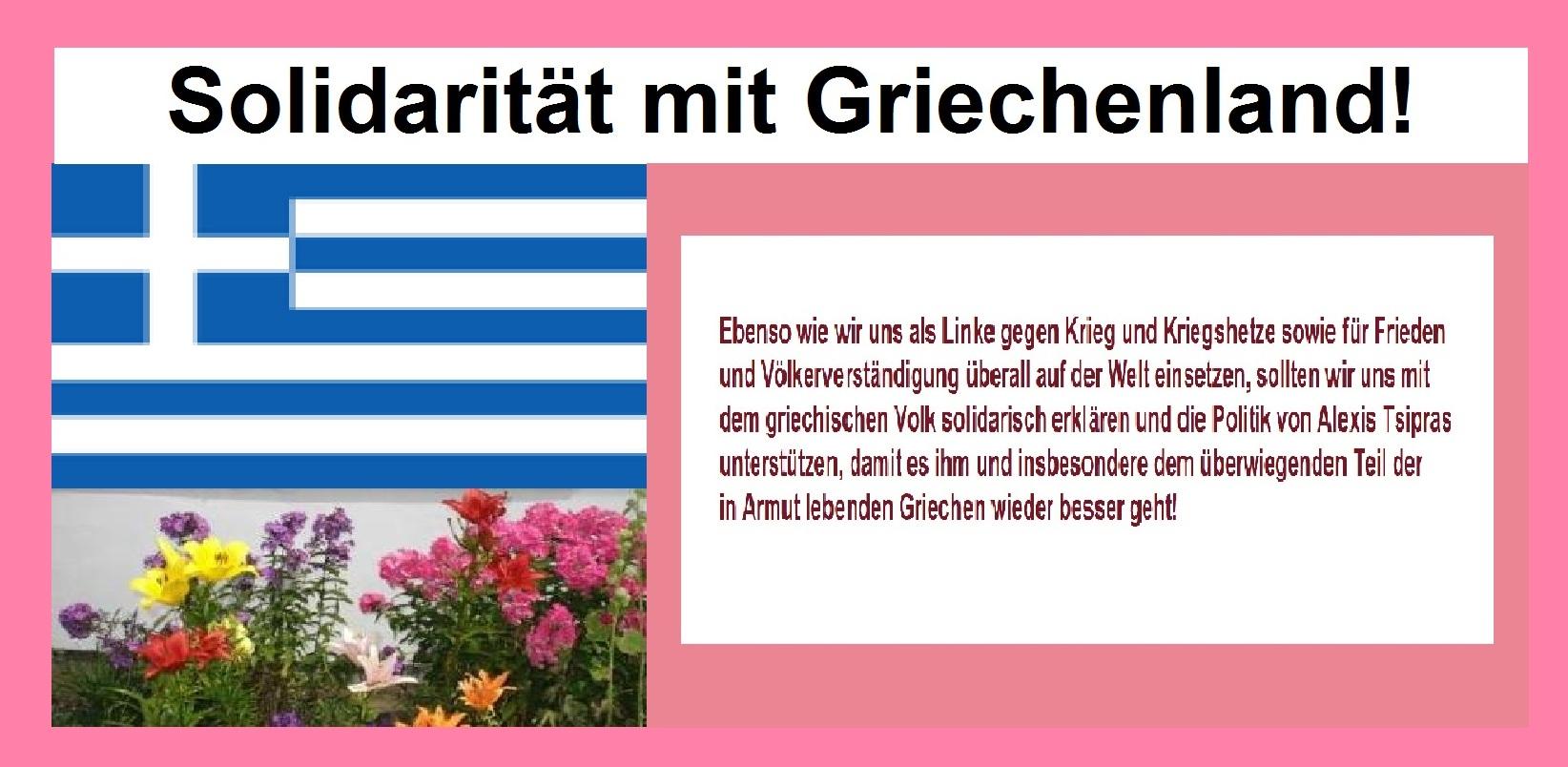 Solidarit�t mit dem griechischen Volk!  Griechenlands Linkspartei Syriza und Alexis Tsipras unterst�tzen! Griechische Regierung unter Ministerpr�sident Alexis Tsipras wurde gnadenlos erpresst. Fraktion DIE LINKE im Deutschen Bundestag pl�diert f�r ein Nein bei der Abstimmung im Bundestag.