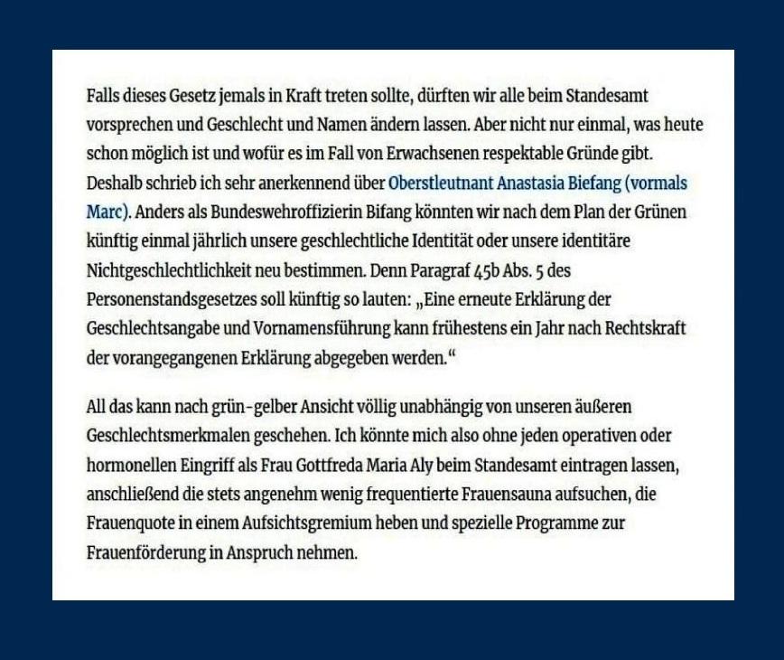 Kolumne: Grün-gelbe Dekadenz in Corona-Zeiten - FDP und Grüne planen ein Transsexuellengesetz. Falls es in Kraft treten sollte, dürften wir alle Geschlecht und Namen ändern lassen. - Götz Aly, 2.2.2021 - 11:09 Uhr - Berliner Zeitung - Textausschnitt