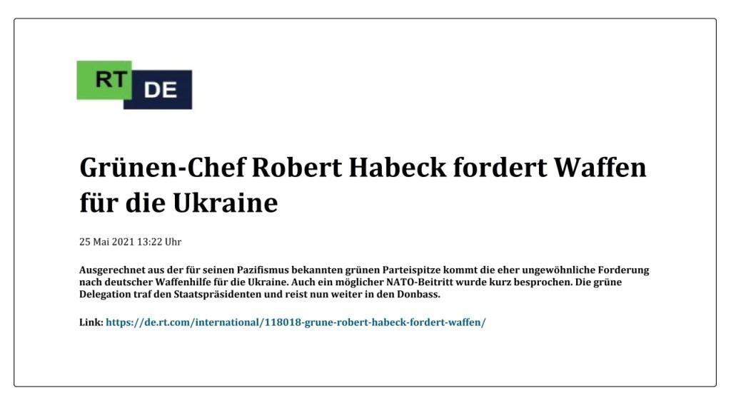Grünen-Chef Robert Habeck fordert Waffen für die Ukraine -  RT DE - 25 Mai 2021 13:22 Uhr - Link: Gruenen-Chef-Robert-Habeck-fordert-Waffen-fuer-die-Ukraine.jpg