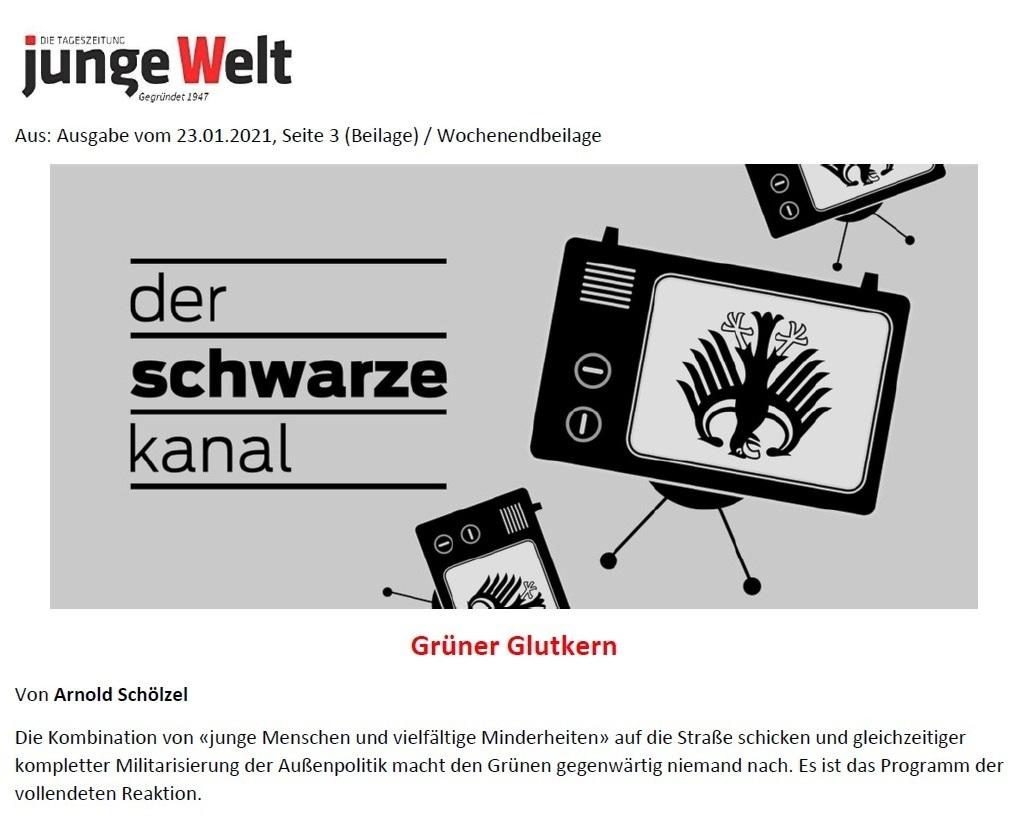 Grüner Glutkern - Von Arnold Schölzel - Aus Tageszeitung junge Welt: Ausgabe vom 23.01.2021, Seite 3 (Beilage) / Wochenendbeilage - Aus dem Posteingang von Siegfried Dienel vom 25.01.2021 - Abschnitt 1 von 4 Abschnitten