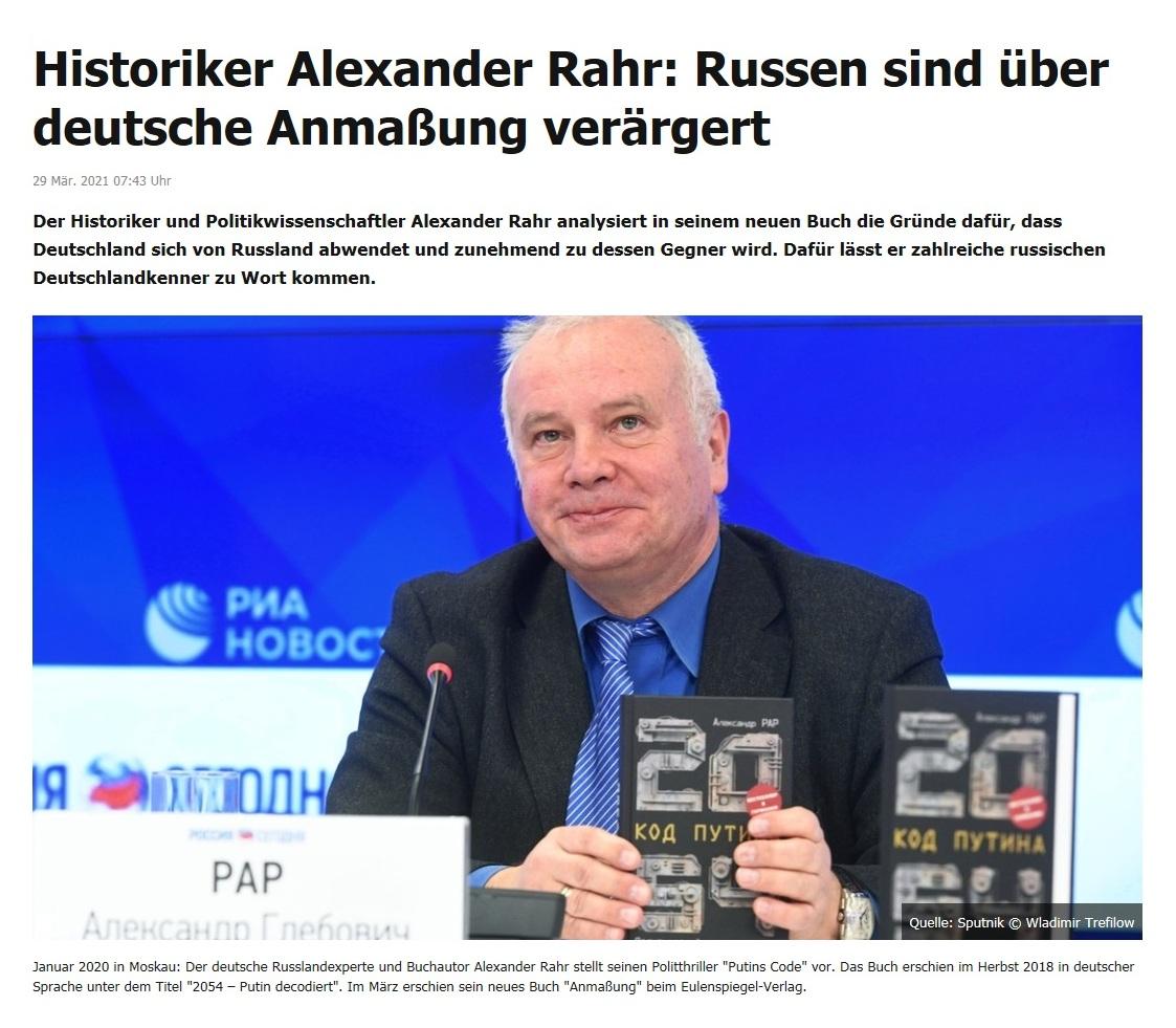 Historiker Alexander Rahr: Russen sind über deutsche Anmaßung verärgert -  RT DE - 29 Mär. 2021 07:43 Uhr