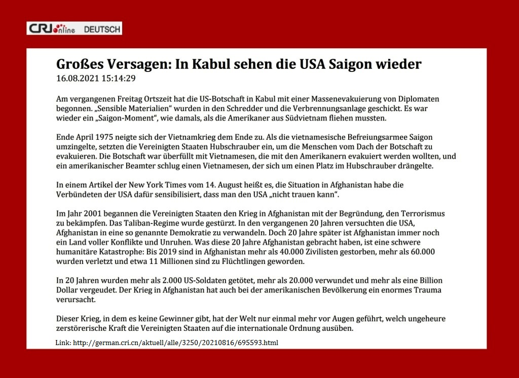 Großes Versagen: In Kabul sehen die USA Saigon wieder - CRI online Deutsch - 16.08.2021 15:14:29 - Link: http://german.cri.cn/aktuell/alle/3250/20210816/695593.html