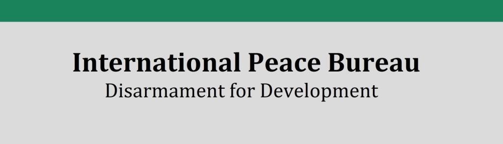 Internationales Friedensbüro e. V. (IPB) - International Peace Bureau - Disarmament for Development - Link: https://www.ipb.org/