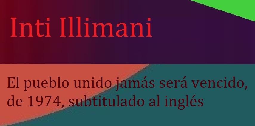 Inti Illimani - El pueblo unido jamás será vencido, de 1974, subtitulado al inglés