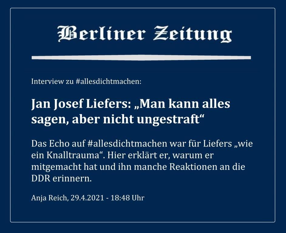 """Interview zu #allesdichtmachen: Jan Josef Liefers: 'Man kann alles sagen, aber nicht ungestraft' - Das Echo auf #allesdichtmachen war für Liefers """"wie ein Knalltrauma"""". Hier erklärt er, warum er mitgemacht hat und ihn manche Reaktionen an die DDR erinnern. - Berliner Zeitung - Anja Reich, 29.4.2021 - 18:48 Uhr"""