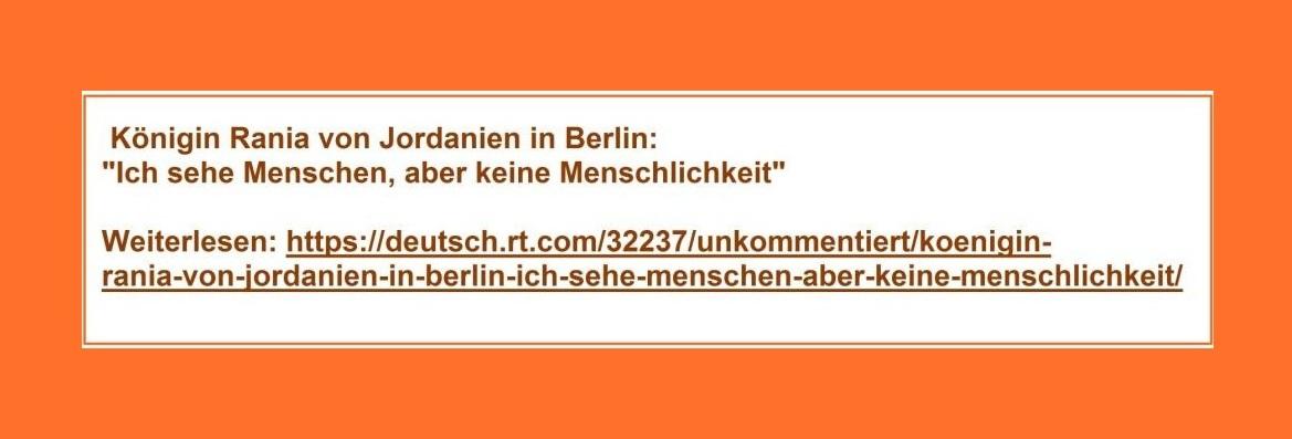 Königin Rania von Jordanien in Berlin: Ich sehe Menschen, aber keine Menschlichkeit! Weiterlesen: https://deutsch.rt.com/32237/unkommentiert/koenigin-rania-von-jordanien-in-berlin-ich-sehe-menschen-aber-keine-menschlichkeit/