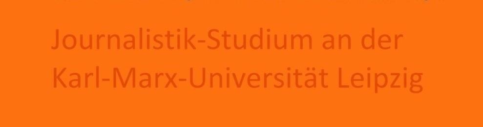 Eckart Kreitlow -  Aus unserer Studienzeit an der Karl-Marx-Universität Leipzig, der heutigen  Alma mater Lipsiensis: