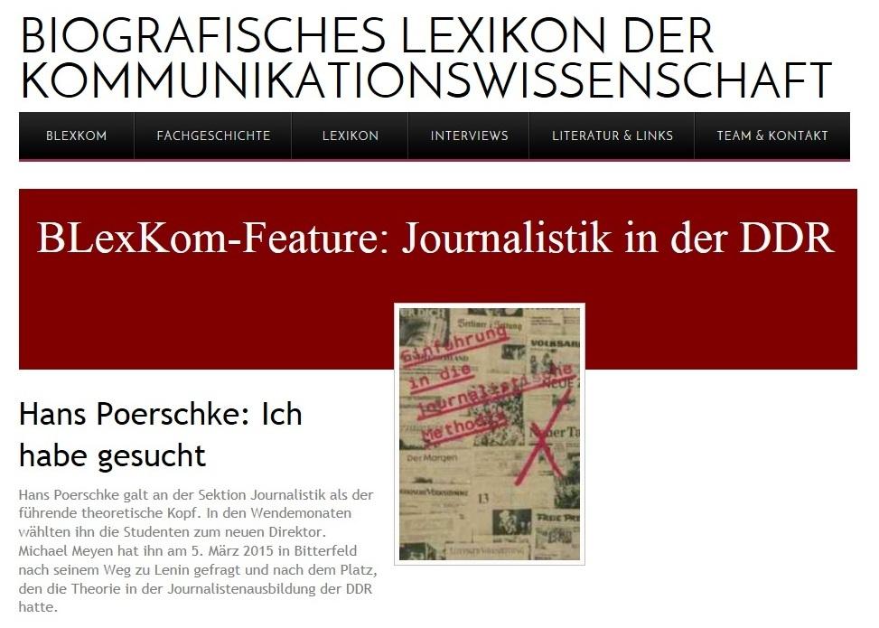 Biografisches Lexikon der Kommunikationswissenschaft - BLexKom-Feature: Journalistik in der DDR - Professor Hans Poerschke: Ich habe gesucht