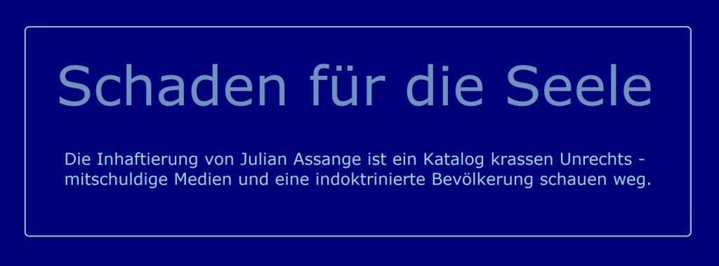 Schaden für die Seele - Um Julian Assange ist es in den sogenannten Leitmedien in den vergangenen Monaten still geworden, nein, vielmehr still geblieben. - Artikel der Redaktion - NachDenkSeiten - Die kritische Website - 18.07.2020