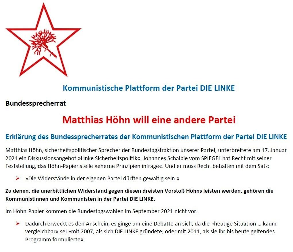 Matthias Höhn will eine andere Partei - Erklärung vom 21.01.2021 der Kommunistischen Plattform der Partei DIE LINKE zum Diskussionsangebot 'Linke Sicherheitspolitik' vom 17.01.2021 - Aus dem Posteingang von Siegfried Dienel vom 23.01.2021 - Abschnitt 1 von 7