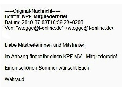 Aus dem Posteingang - Kommunistische Plattform der Partei DIE LINKE Mecklenburg-Vorpommern - KPF.MV-Mitgliederbrief vom 08.07.2019 von Waltraud Tegge, Landessprecherin der KPF Mecklenburg-Vorpommern