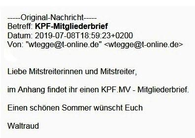 Aus dem Posteingang - Kommunistische Plattform der Partei DIE LINKE Mecklenburg-Vorpommern - KPF.MV-Mitgliederbrief vom 08.07.2019 von Waltraud Tegge, Landessprecherin der KPF Mecklenburg-Vorpommern